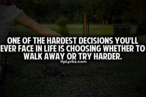 The hardest decision you'll ever make...