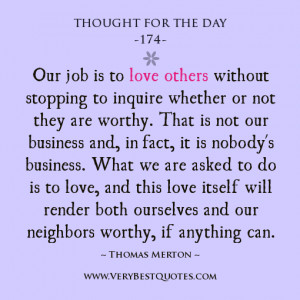 Love others quotes, Thought For The Day