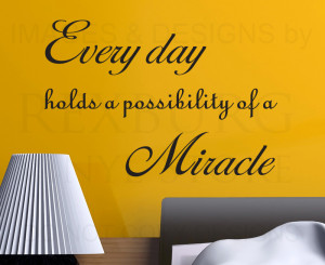 ... Decal Art Sticker Quote Vinyl Lettering Graphic Miracles God Religious
