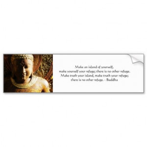 Zen Buddhist Quote, Saying and Words of Wisdom Bumper Stickers ...