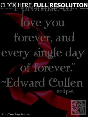Famous Edward Cullen Quotes, Best, Movie, Sayings, Love You