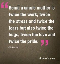single mom quotes and sayings | pinned by shelby wengert More