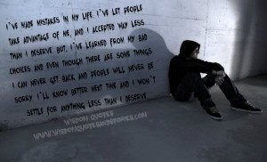 ... my life i ve let people take advantage of me and i accepted way less