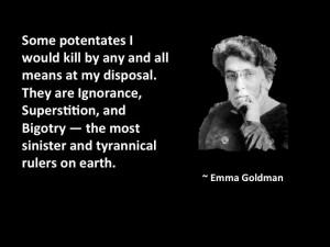 Emma Goldman on the Three Tyrannies