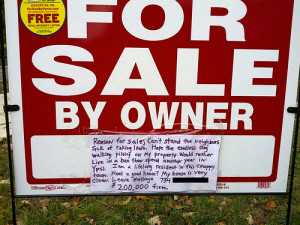 Reason for sale; Can't stand the neighbors, sick of raking leafs [sic ...