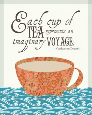 thought I would start a list of some cool tea quotes!