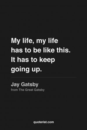 Gatsby Quotes Tumblr Found on quotesfromquoterist.tumblr.com