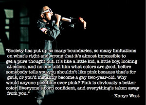 ... You Finish, But Kanye West Has The Best Quote About Pink Of All Time