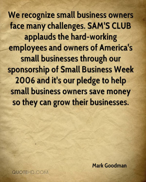 We recognize small business owners face many challenges. SAM'S CLUB ...