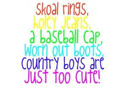 country boy quotes and sayings country quotes more country boys3 boys ...