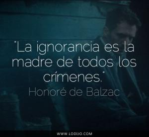 Lo Dijo Honoré De Balzac Frases Célebres Y Dichos Populares