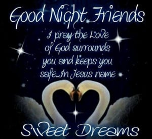 Good Night Blessed Quotes GOOD NIGHT FRIENDS SWEET DREAMS