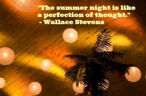 Summer, quotes, sayings, summer night, perfect