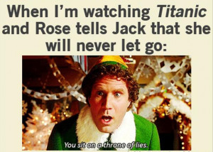 titanic, elf, funny movie quotes