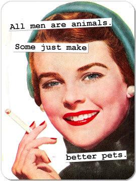 Funny Retro Magnet 27: All men are animals...