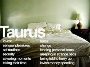 Taurus Quotes And Sayings