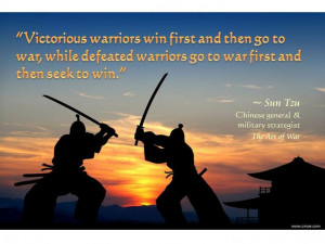 Strategy for winning. Quote by Sun Tzu