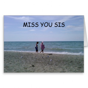 MISS YOU SIS CARD