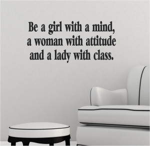Be a girl with a mind woman attitude lady class Vinyl Decor Wall ...