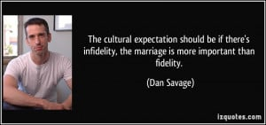 quote-the-cultural-expectation-should-be-if-there-s-infidelity-the ...