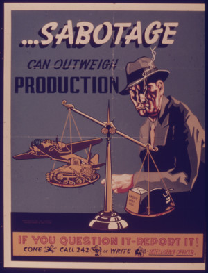 File:SABOTAGE CAN OUTWEIGH PRODUCTION - NARA - 515321.jpg