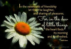 Friendship :: Dew Quote :: AnExtraordinaryDay.net
