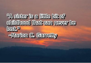 quotes about little sisters ... Sister-A-Sister-is-a-little-bit-of-ch ...