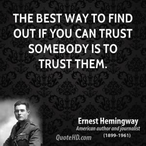 Ernest Hemingway Trust Quotes