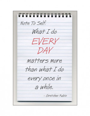 Make every moment #quote. gretchen rubin quote