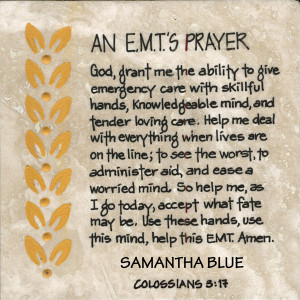Emt Paramedic Prayer...