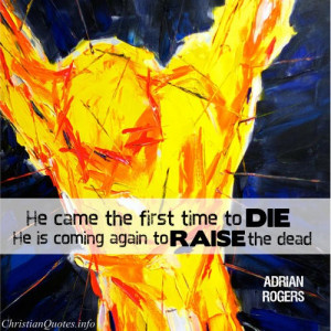 ... adrian rogers quote jesus is coming again adrian rogers quote images