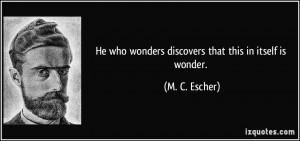 More M. C. Escher Quotes