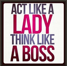 Boss Women Quotes Boss lady