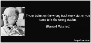 If your train's on the wrong track every station you come to is the ...