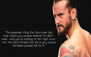 CM Punk Snake Promo Quote by NelieM