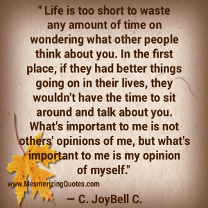Don't waste time on wondering what other people think about you