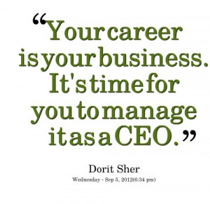 ... Quotes Careerquot, Quotes Inspiration, Career Quotes, Dorit Sherred