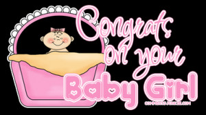 congratulations on new baby girl source http commentsjunkie com baby03 ...
