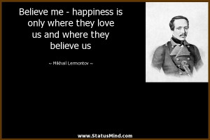 and where they believe us Mikhail Lermontov Quotes StatusMind