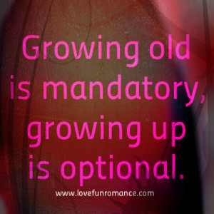 Funny Sayings About Growing Up