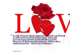 Code of Honor: Never approach a friend's girlfriend or wife with ...