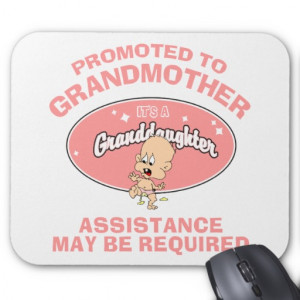 Funny New Grandmother New Granddaughter Mouse Pads
