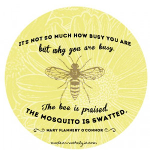 busy bee quote from Modern Nostalgic Crafts Quotes, Busy Bee Quotes ...