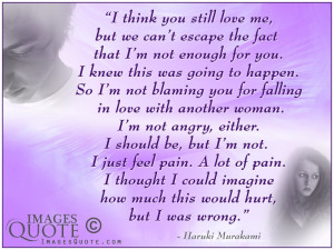 think you still love me – Breakup Quote