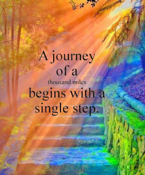 Quote A journey of a thousand mile must begin with a single step…