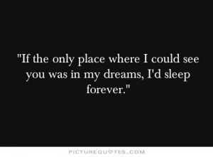 See You in My Dreams Quotes