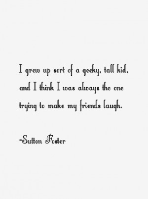 Sutton Foster Quotes & Sayings