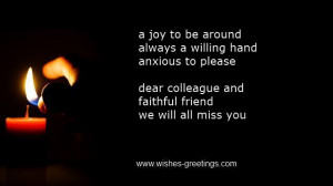 """... And Faithful Friend We Will All Miss You """" ~ Sympathy Quote"""