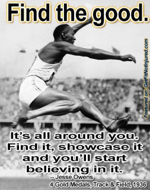 Find the good quote by Jesse Owens inspirational athlete in the 1936 ...