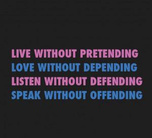 Live Love Listen Speak - Quote To Live By